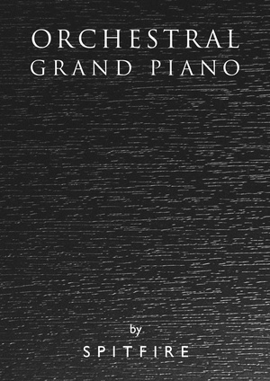 Spitfire Audio Definitive Orchestral Grand Piano